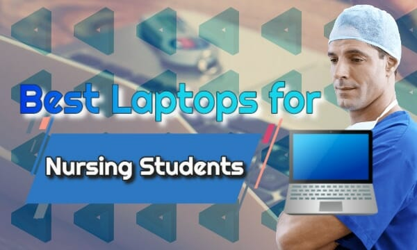 laptops for nursing students