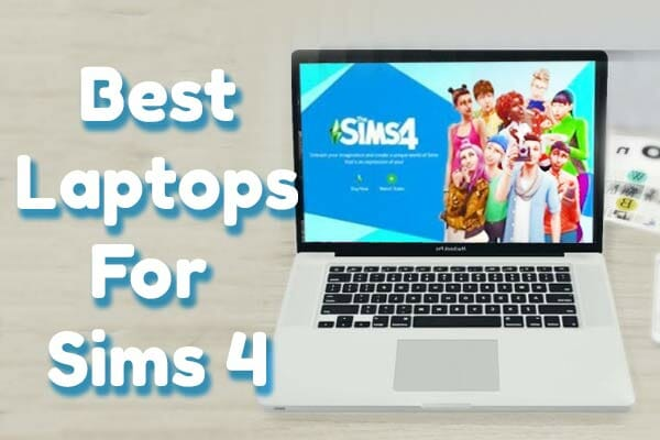 Laptops for Sims 4