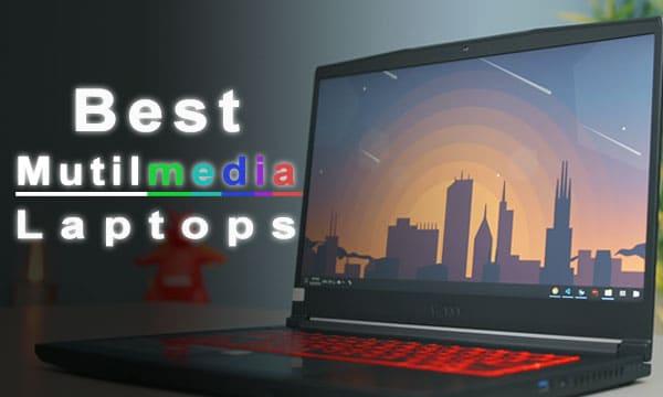 best multimedia laptops